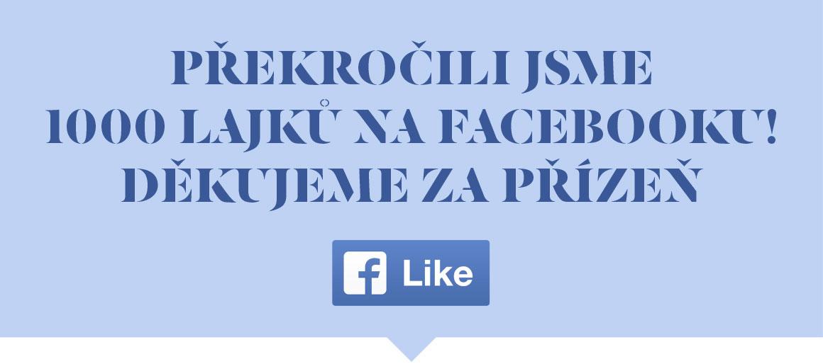 Překročili jsme 1000 lajků na FaceBooku1